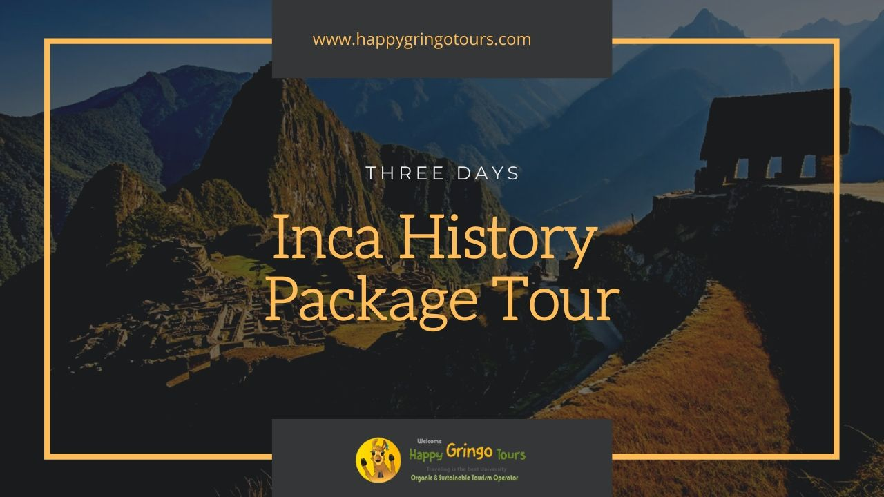 Inca History Package Tour