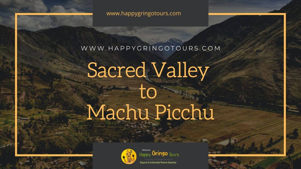 Sacred Valley and Machu Picchu Tours