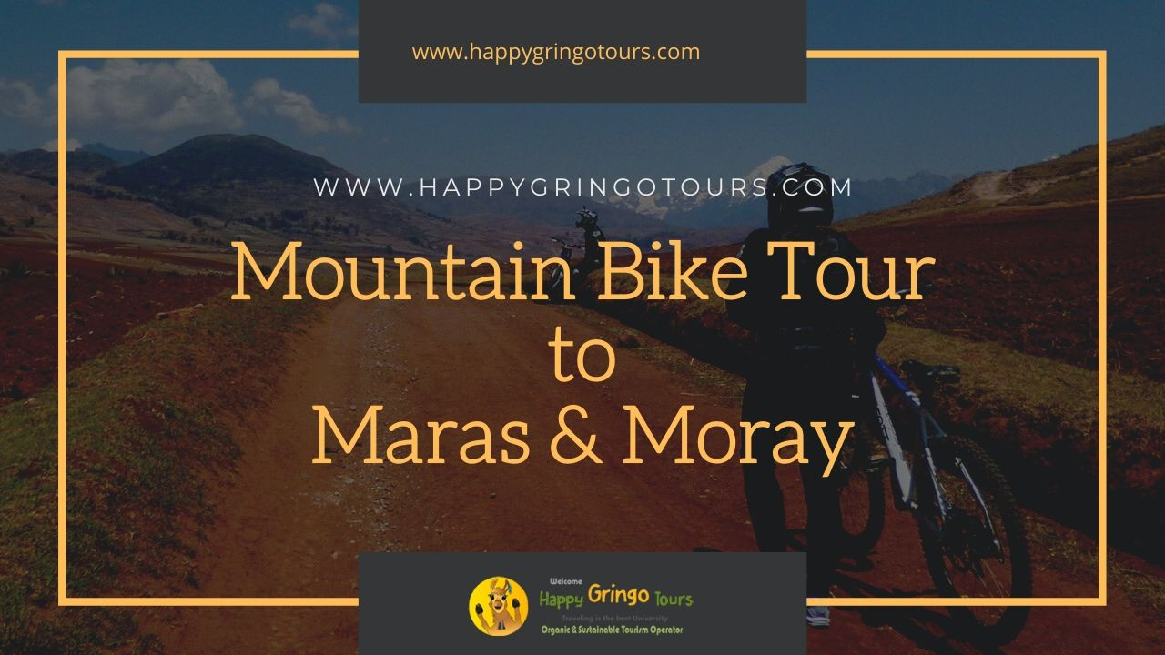 Mountain Bike Tour to Maras Moray