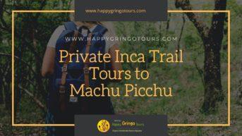 Private Inca Trail Tours