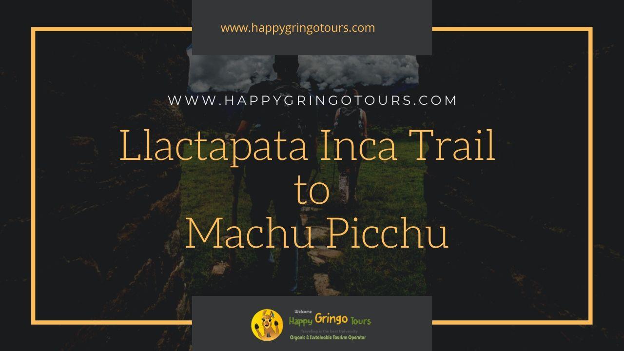 Llactapata Inca Trail to Machu Picchu (4 Days)
