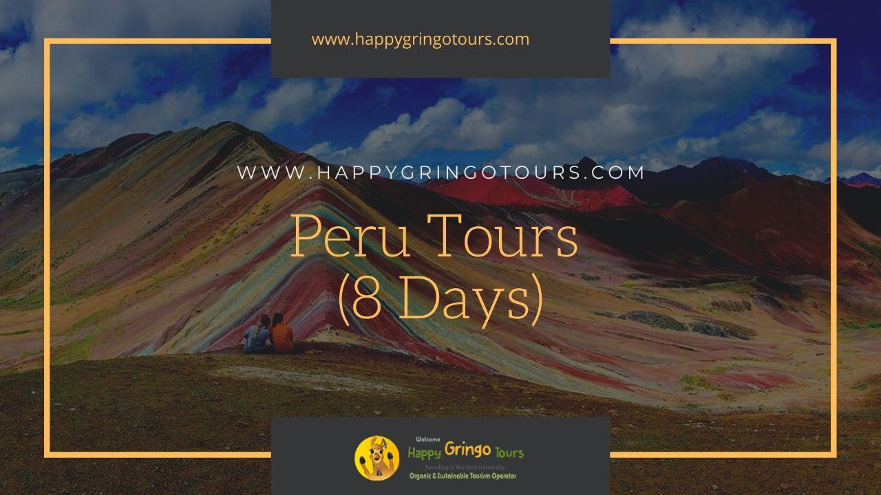 Peru Tours (8 Days)