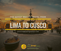 The Safest Way to Travel from Lima To Cusco
