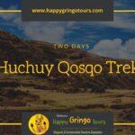 Huchuy Qosqo Trek 2 Day - Huchuy Qosqo Day Hike