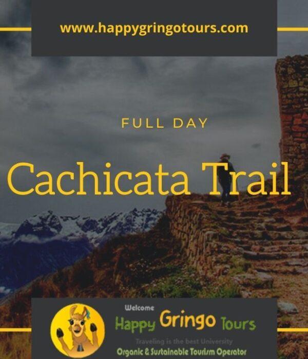 Cachicata Trail - Inca Quarry Trek