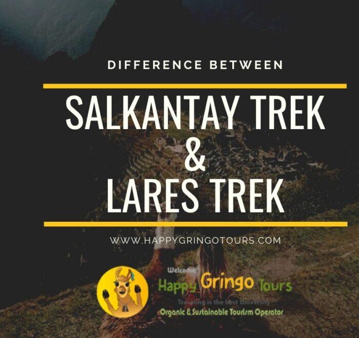 Salkantay Trek vs Lares Trek