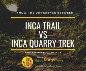 Inca Quarry Trail vs Inca Trail - Inca Trail vs Quarry Trail