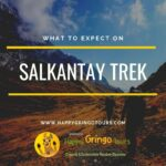 Salkantay Trek: What to Expect?