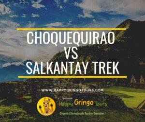 Choquequirao Trek Vs Salkantay Trek